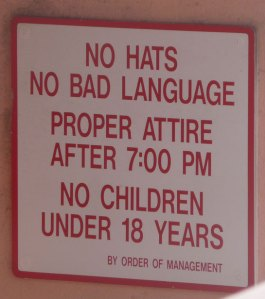 """No hats, no bad language..."""